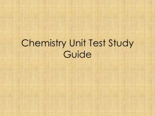 Chemistry Unit Test Study Guide