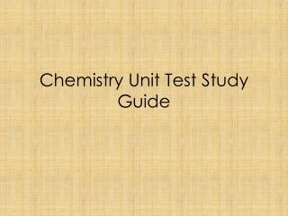 Chemistry Unit Test Study Guide