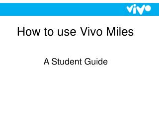 How to use Vivo Miles
