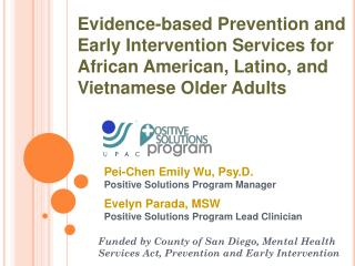 Funded by County of San Diego, Mental Health Services Act, Prevention and Early Intervention