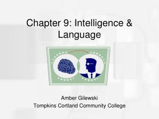 Chapter 9: Intelligence & Language