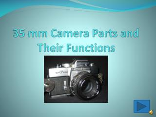 35 mm Camera Parts and Their Functions