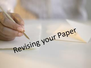 Revising your Paper