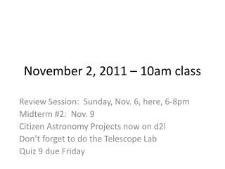November 2, 2011 – 10am class