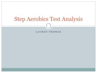 Step Aerobics Test Analysis