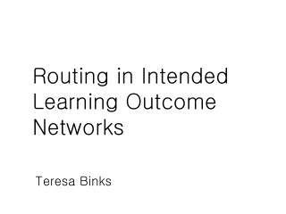 Routing in Intended Learning Outcome Networks