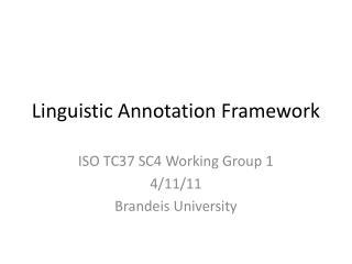 Linguistic Annotation Framework