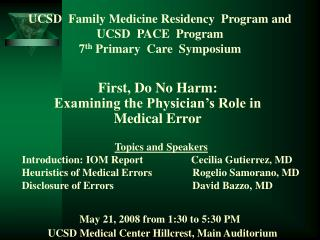 UCSD  Family Medicine Residency  Program and UCSD  PACE  Program 7th Primary  Care  Symposium