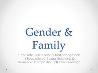 Gender & Family