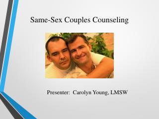 Presenter:  Carolyn Young, LMSW