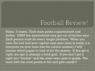 Football Review!