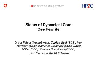 Status of Dynamical Core C++ Rewrite