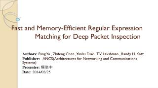 Fast and Memory-Efficient Regular Expression  			Matching  for Deep Packet  Inspection