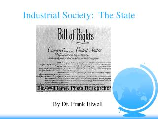Industrial Society:  The State