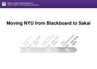 Moving  NYU from Blackboard  to  Sakai