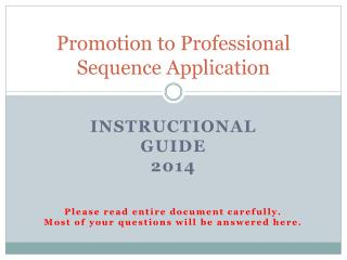 Promotion to Professional Sequence Application
