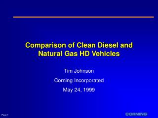 Comparison of Clean Diesel and Natural Gas HD Vehicles