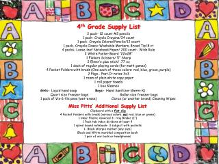 4 th  Grade Supply List 2  pack- 12 count #2 pencils 1 pack-  Crayola  Crayons/24 count