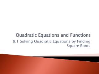 Quadratic Equations and Functions