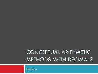 Conceptual arithmetic methods with decimals