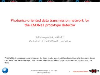 Photonics-oriented data transmission network for the KM3NeT prototype detector