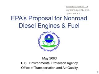 EPA s Proposal for Nonroad  Diesel Engines  Fuel