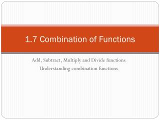 1.7 Combination of Functions