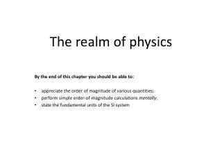 The  realm  of  physics