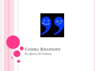 Comma Rhapsody
