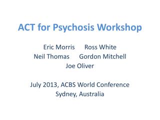 ACT for Psychosis Workshop
