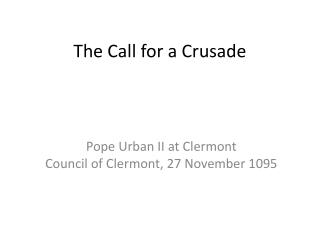 The Call for a Crusade