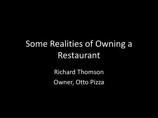 Some Realities of Owning a Restaurant