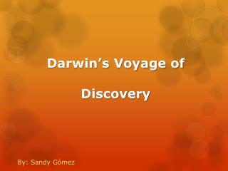 Darwin�s Voyage of Discovery
