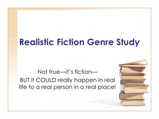 Realistic Fiction Genre Study