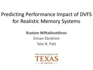 Predicting Performance Impact of DVFS for Realistic Memory Systems