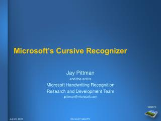 Microsoft s Cursive Recognizer