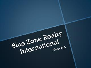 Blue Zone Realty International