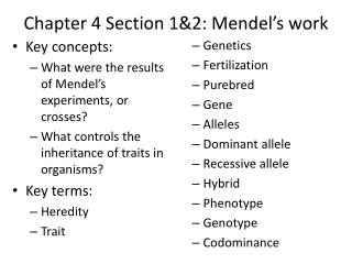 Chapter 4 Section 1&2: Mendel's work