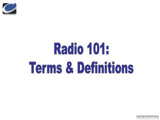 Radio 101: Terms  Definitions