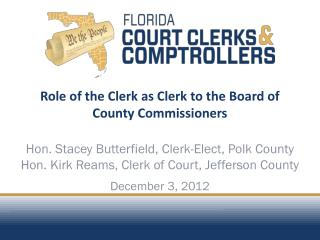 Role of the Clerk as Clerk to the Board of County Commissioners