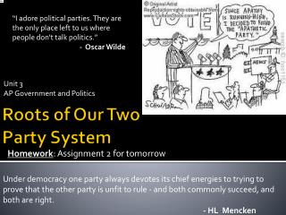 Roots of Our Two Party System