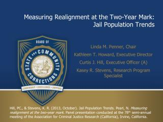Measuring Realignment at the Two-Year Mark:  Jail Population Trends