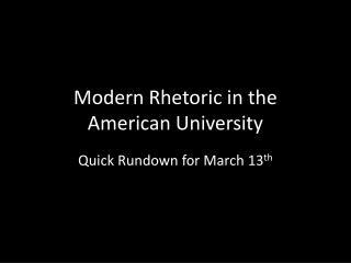 Modern Rhetoric in the American University