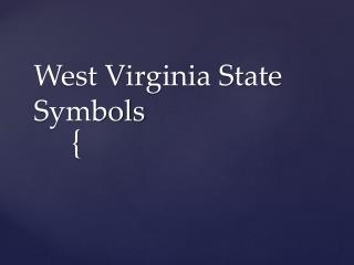 West Virginia State Symbols
