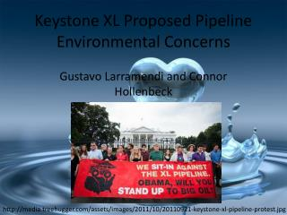 Keystone XL Proposed Pipeline Environmental Concerns