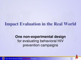 Impact Evaluation in the Real World