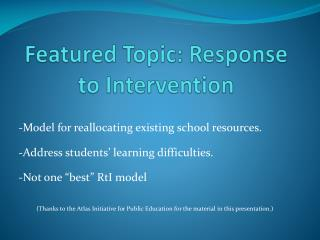 Featured Topic: Response to Intervention