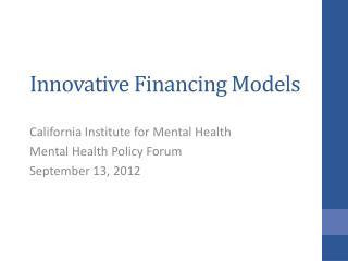 Innovative Financing Models