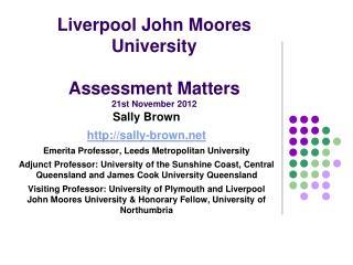 Liverpool John  Moores University Assessment  Matters 21st November 2012
