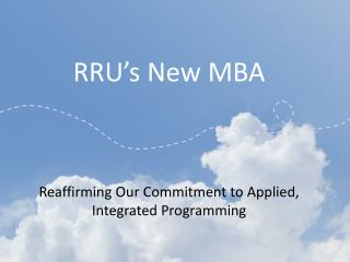 RRU's New MBA Reaffirming Our Commitment to Applied, Integrated Programming